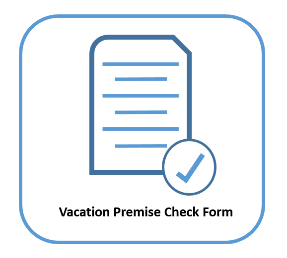 Vacation Premise Check Form